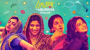 Lipstick Under My Burkha Full Movie Watch Online